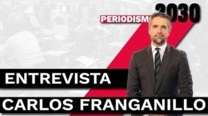 Entrevista Carlos Franganillo