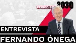 Fernando Onega - Entrevista