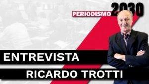 Entrevista a Ricardo Trotti