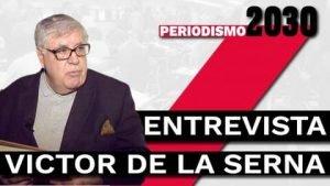 Entrevista a Víctor de la Serna