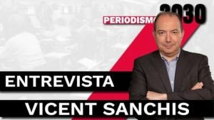 Vicent Sanchis Entrevista