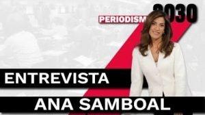 ana samboal entrevista