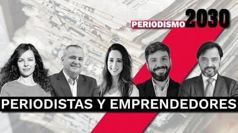 Periodistas y emprendedores