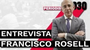 entrevista Francisco Rosell