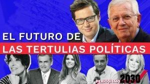 El futuro de las tertulias políticas